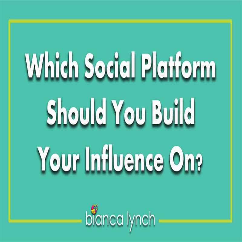 Which Social Platform Should You Build Your Influence On?