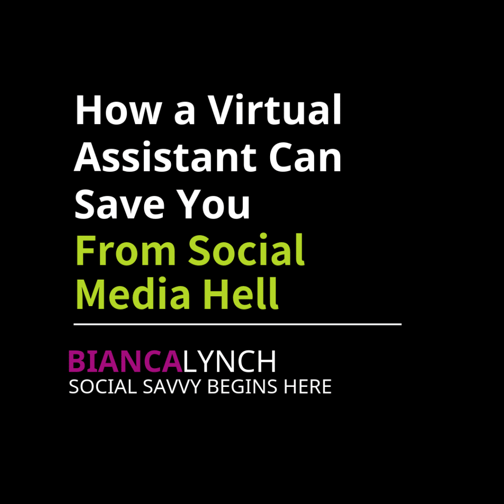 How a Virtual Assistant Can Save You From Social Media Hell