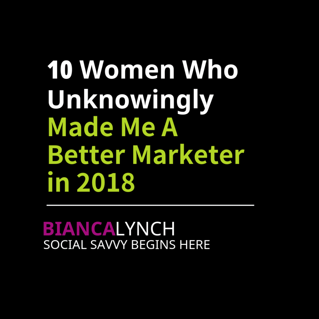 Made Me A Better Marketer in 2018