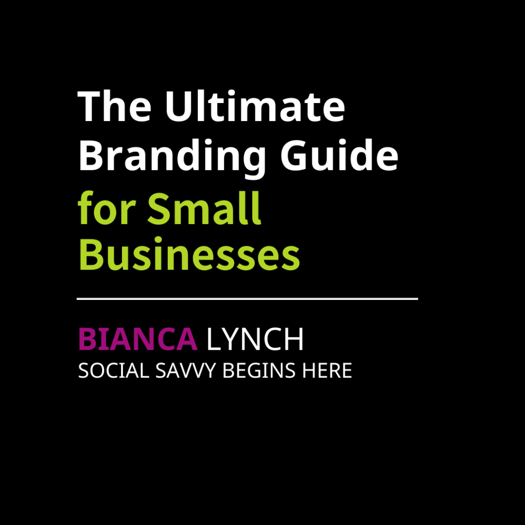 The Ultimate Branding Guide for Small Businesses