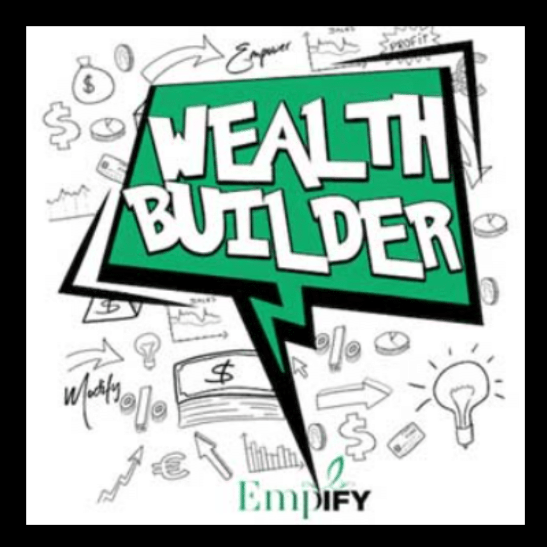Wealth Builder - Empify